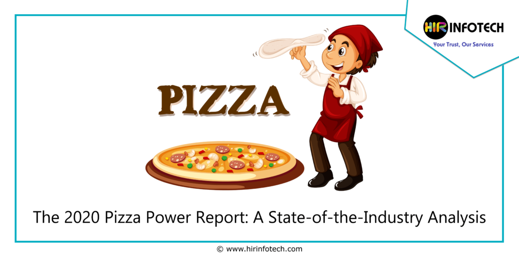 The 2020 Pizza Power Report