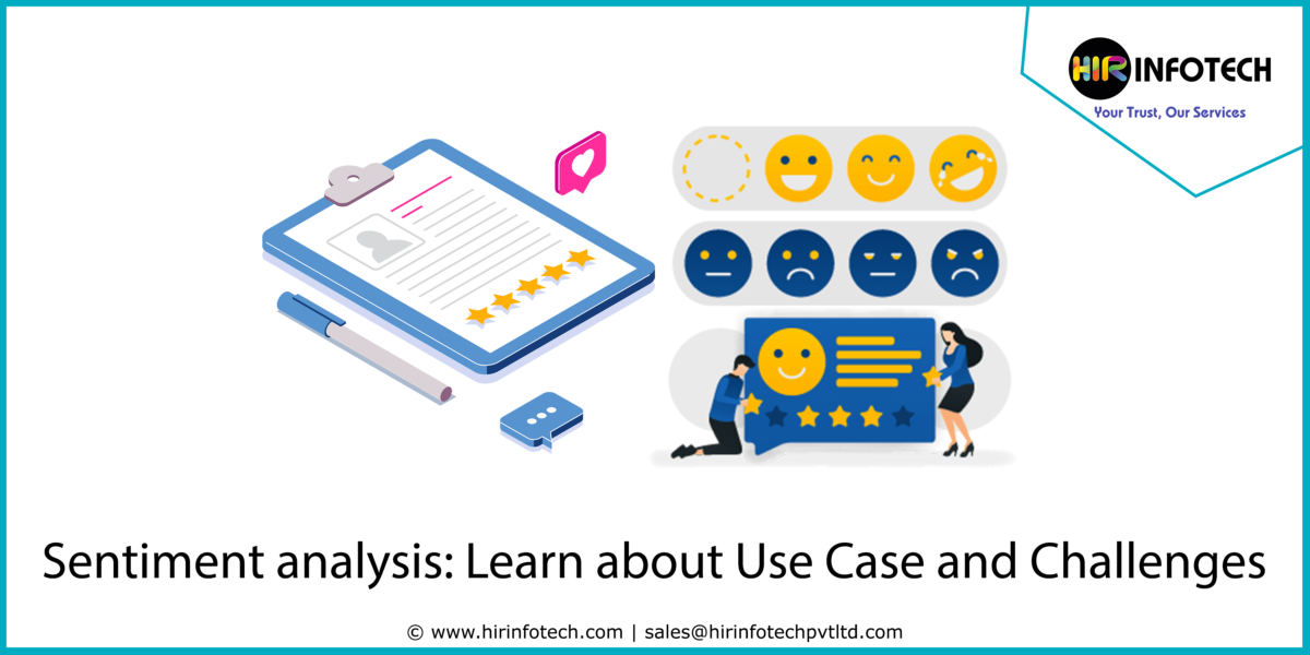 Sentiment analysis Learn about Use Case and Challenges