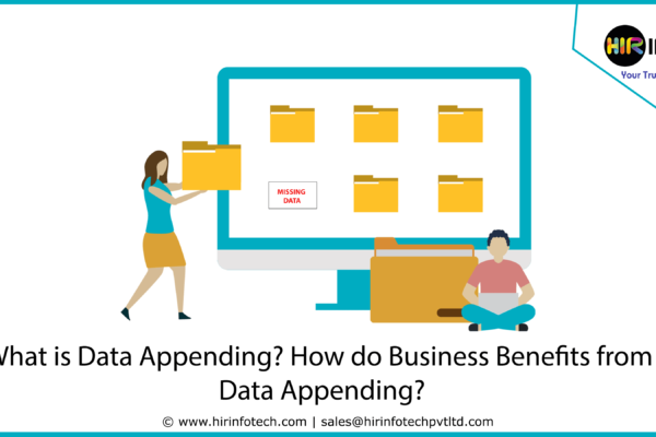 What is Data Appending How do Business Benefits from Data Appending